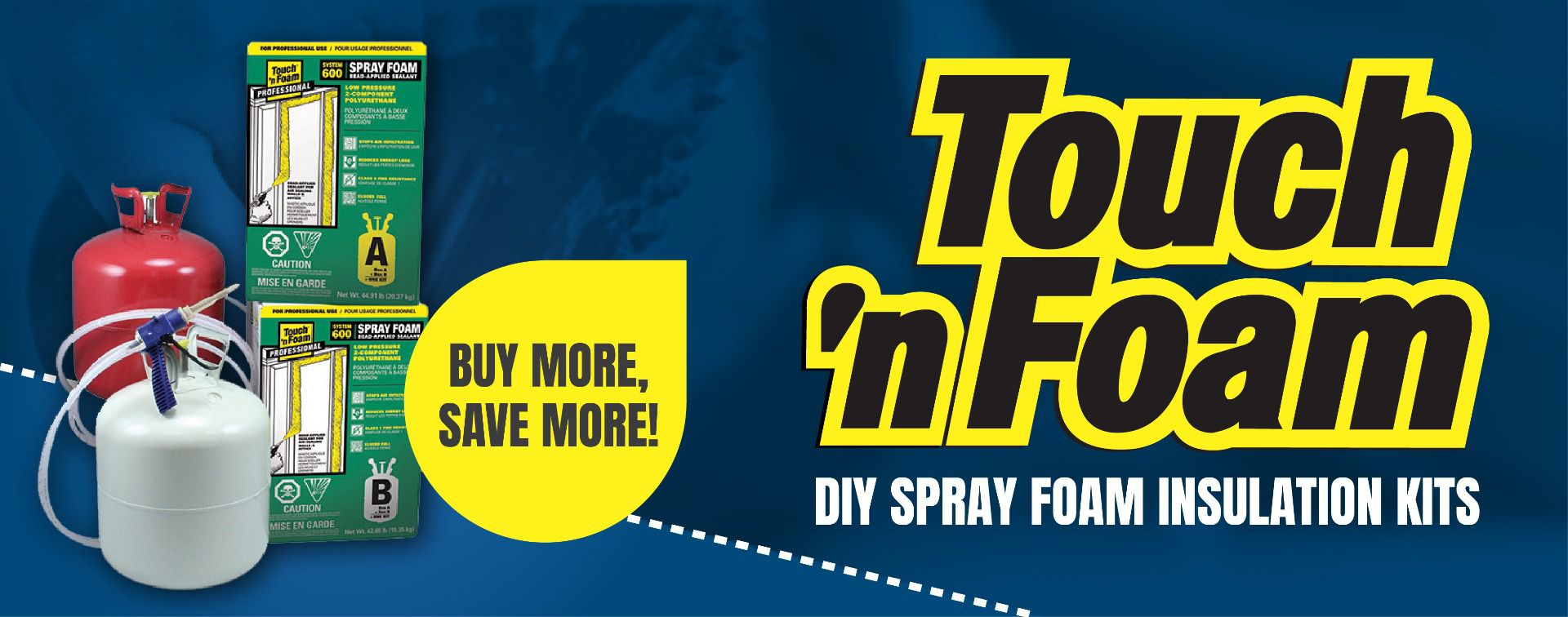 Full Range of Touch 'n Foam Products